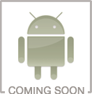 Android App Coming Soon